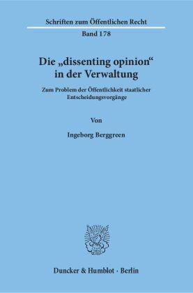 """Die """"dissenting opinion"""" in der Verwaltung."""
