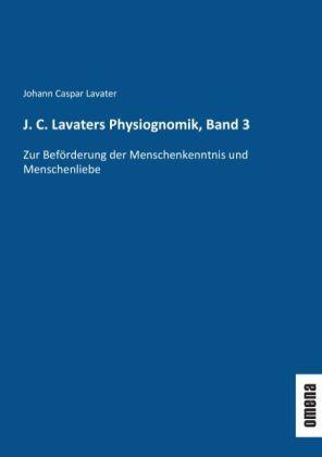 J. C. Lavaters Physiognomik, Band 3