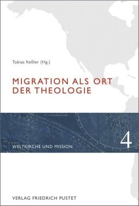 Migration als Ort der Theologie