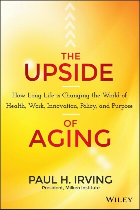 The Upside of Aging,