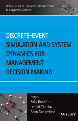 Discrete-Event Simulation and System Dynamics for Management Decision Making