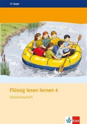 Flüssig lesen lernen 4. Schülerleseheft