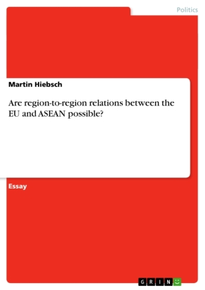 Are region-to-region relations between the EU and ASEAN possible?