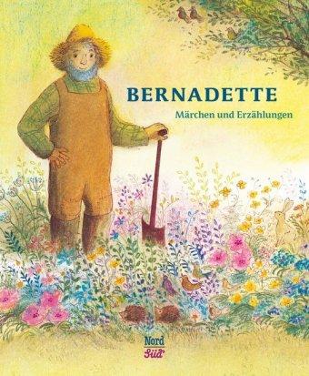 Bernadette Märchen und Erzählungen