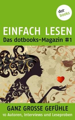 EINFACH LESEN: das dotbooks-Magazin 1