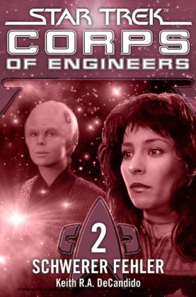 Star Trek - Corps of Engineers 02: Schwerer Fehler. Vol.2