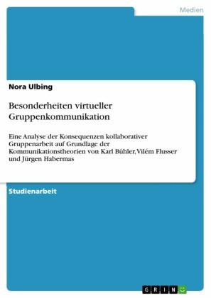 Besonderheiten virtueller Gruppenkommunikation