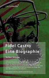 Fidel Castro: Eine Biographie