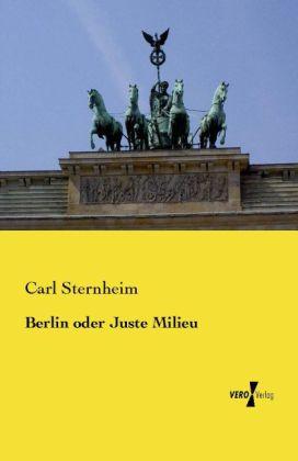 Berlin oder Juste Milieu