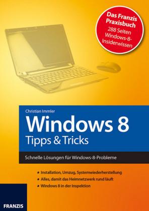 Windows 8 - Tipps & Tricks