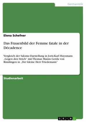 Das Frauenbild der Femme fatale in der Décadence
