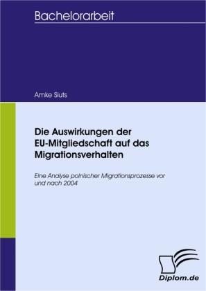 Die Auswirkungen der EU-Mitgliedschaft auf das Migrationsverhalten