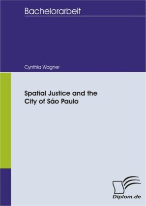Spatial Justice and the City of São Paulo