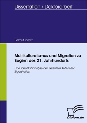 Multikulturalismus und Migration zu Beginn des 21. Jahrhunderts