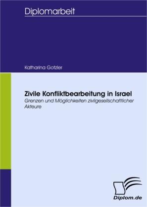 Zivile Konfliktbearbeitung in Israel