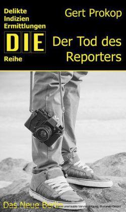 Der Tod des Reporters