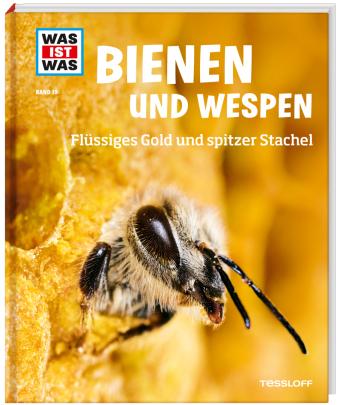 Was ist was - Bienen und Wespen