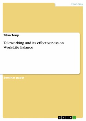 Teleworking and its effectiveness on Work-Life Balance