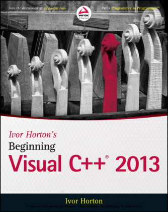Ivor Horton's Beginning Visual C++ 2013,