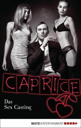 Das Sex Casting - Caprice