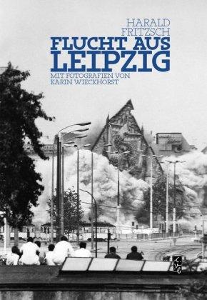 Flucht aus Leipzig