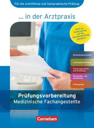 Prüfungsvorbereitung Medizinische Fachangestellte, 1.-3. Ausbildungsjahr