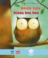 Heule Eule, Deutsch-Französisch;Hibou hou hou