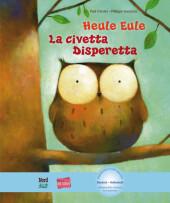 Heule Eule, Deutsch-Italienisch