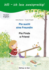 Pia sucht eine Freundin, Deutsch-Englisch Cover