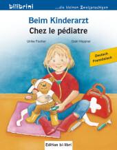 Beim Kinderarzt, Deutsch-Französisch