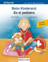 Beim Kinderarzt, Deutsch-Spanisch;En el pediatra
