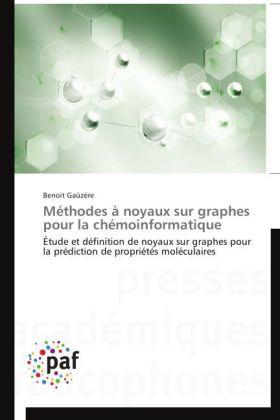Méthodes à noyaux sur graphes pour la chémoinformatique