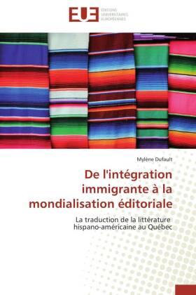 De l'intégration immigrante à la mondialisation éditoriale