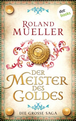 Der Meister des Goldes