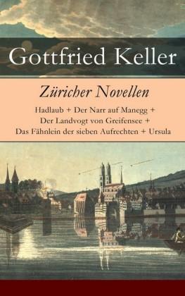Züricher Novellen - Vollständige Ausgabe