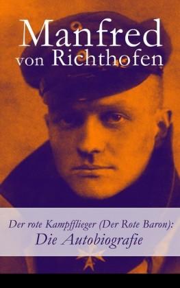 Der rote Kampfflieger (Der Rote Baron): Die Autobiografie