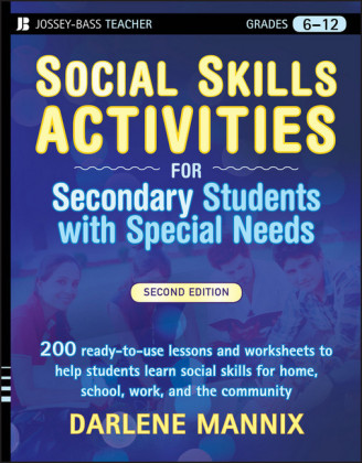 Social Skills Activities for Secondary Students with Special Needs,