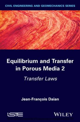 Equilibrium and Transfer in Porous Media 2