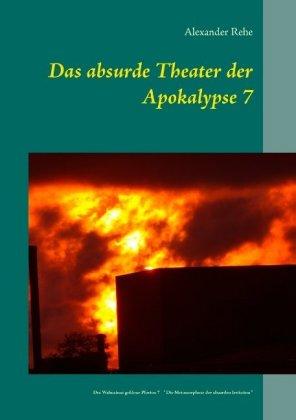 Das absurde Theater der Apokalypse 7
