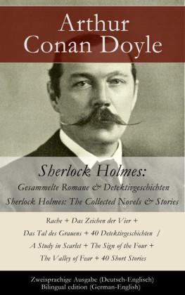 Sherlock Holmes: Gesammelte Romane & Detektivgeschichten / Sherlock Holmes: The Collected Novels & Stories - Zweisprachige Ausgabe (Deutsch-Englisch) / Bilingual edition (German-English)
