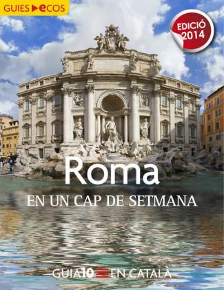 Roma. En un cap de setmana