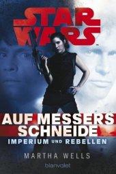 Star Wars, Imperium und Rebellen - Auf Messers Schneide Cover