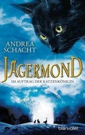 Jägermond - Im Auftrag der Katzenkönigin Cover