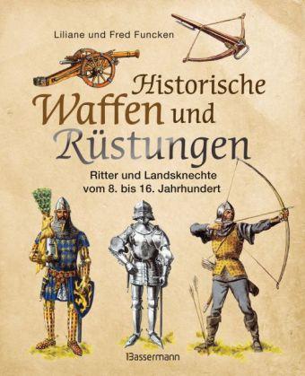 Historische Waffen und Rüstungen