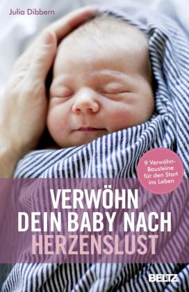 Verwöhn dein Baby nach Herzenslust