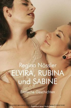 Elvira, Rubina und Sabine.