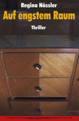 Auf engstem Raum Thriller