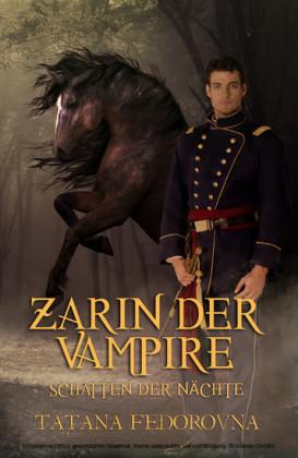 Zarin der Vampire. Schatten der Nächte