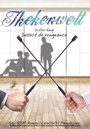 Thekenwelt - Dritter Gang: Dessert de vengeance