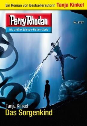 Perry Rhodan 2757: Das Sorgenkind